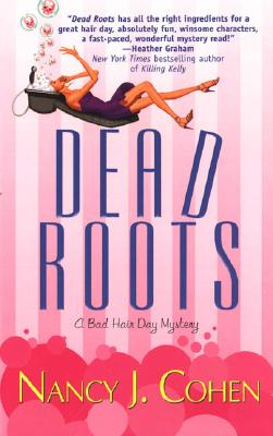 Image for Dead Roots (Bad Hair Day Mystery)