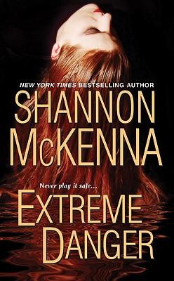 Extreme Danger, Shannon McKenna
