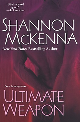 Ultimate Weapon (The McCloud Brothers, Book 6), Shannon McKenna