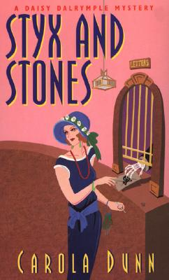 Styx and Stones  A Daisy Dalrymple Mystery, Dunn, Carola