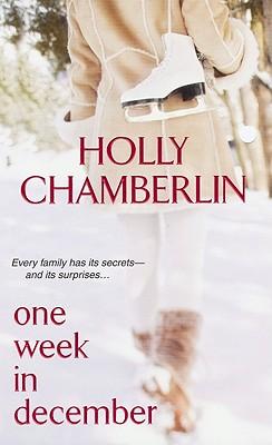 One Week In December, Holly Chamberlin
