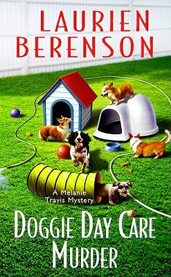 Image for Doggie Day Care Murder (A Melanie Travis Mystery)