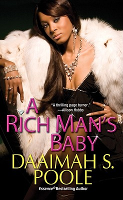 A Rich Man's Baby, Daaimah S. Poole