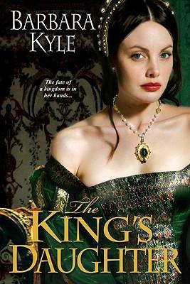 The King's Daughter, Barbara Kyle