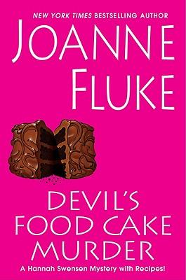 Devil's Food Cake Murder (Hannah Swensen Mysteries), Joanne Fluke