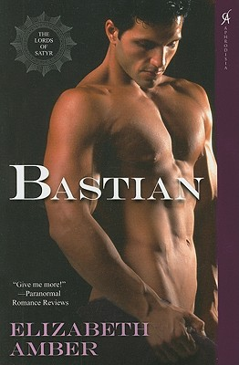 Bastian: The Lords of Satyr, Amber, Elizabeth