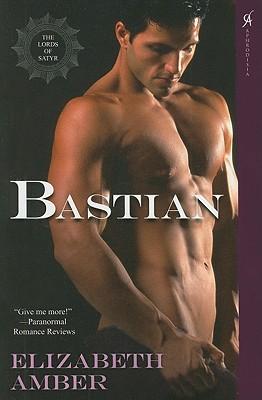 Bastian: The Lords of Satyr, Amber, Elizabeth