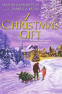 A Christmas Gift, DAVID SAPERSTEIN, JAMES J. RUSH