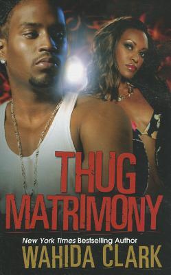 Thug Matrimony, Clark, Wahida