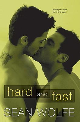 Hard and Fast, Wolfe, Sean