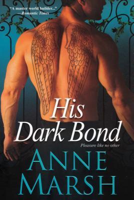 His Dark Bond, Anne Marsh