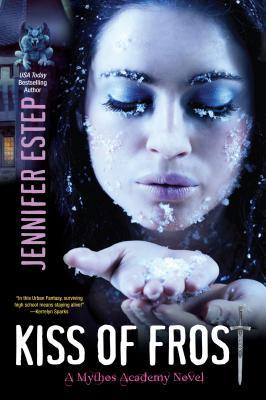 Kiss of Frost (Mythos Academy), Jennifer Estep