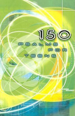 150 Psalms for Teens, Eldon Weisheit
