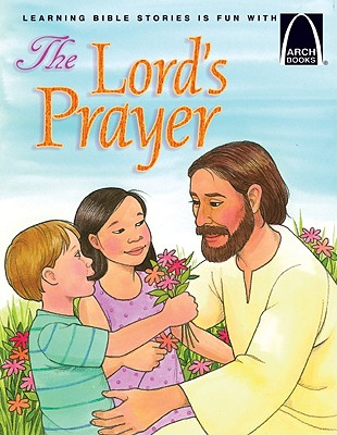 Image for The Lord's Prayer (Arch Books)