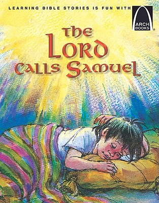Image for The Lord Calls Samuel - Arch Books