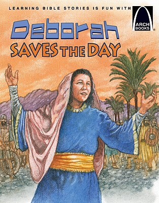 Image for Deborah Saves the Day - Arch Books