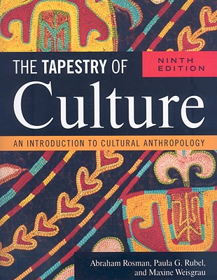 Image for The Tapestry of Culture: An Introduction to Cultural Anthropology