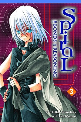 Spiral, Vol. 3: The Bonds of Reasoning (v. 3), Kyo Shirodaira