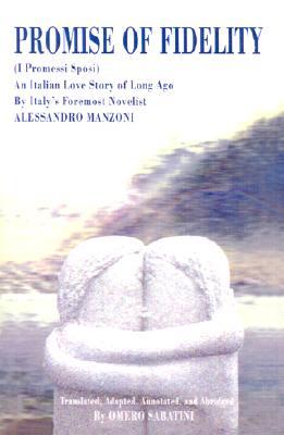 Promise of Fidelity, Manzoni, Alessandro