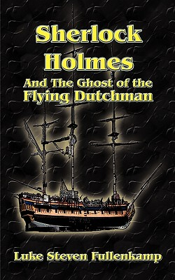 Image for Sherlock Holmes and the Ghost of the Flying Dutchman