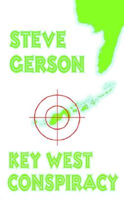 Key West Conspiracy, Gerson, Steve
