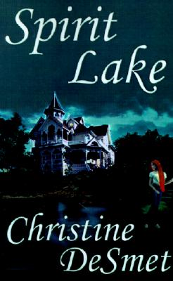 Spirit Lake, DeSmet, Christine