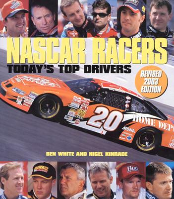 Image for Nascar Racers: Today's Top Drivers (Revised 2003 Edition)