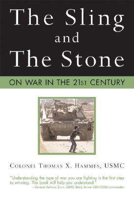 Image for The Sling and the Stone: On War in the 21st Century (Zenith Military Classics)