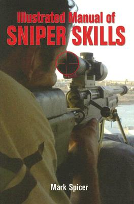 Image for Illustrated Manual of Sniper Skills