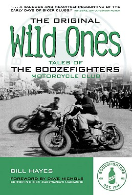 Image for ORIGINAL WILD ONES: TALES OF THE BOOZEFIGHTERS MOTORCYCLE CLUB