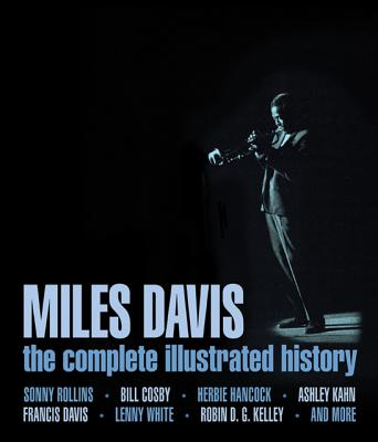 Image for Miles Davis: The Complete Illustrated History