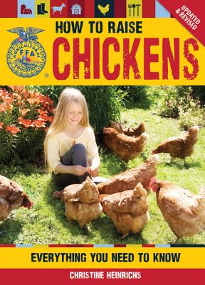 Image for How to Raise Chickens: Everything You Need to Know, Updated & Revised (FFA)