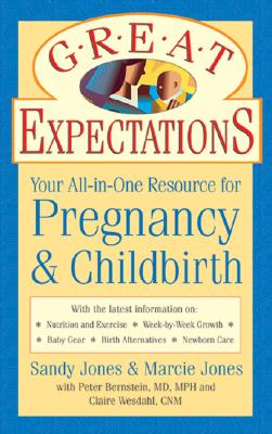 Image for Great Expectations: Your All-in-One Resource for Pregnancy & Childbirth
