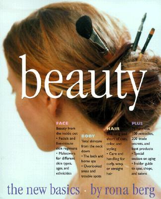Beauty: The New Basics, Berg, Rona