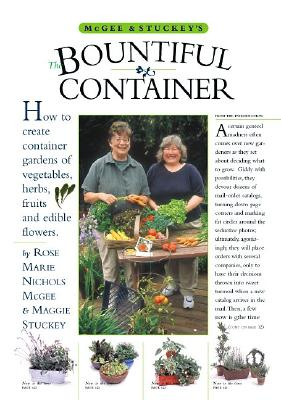McGee & Stuckey's Bountiful Container: Create Container Gardens of Vegetables, Herbs, Fruits, and Edible Flowers, Stuckey, Maggie; McGee, Rose Marie Nichols