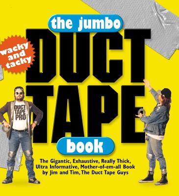 The Jumbo Duct Tape Book, Jim Berg, Tim Nyberg