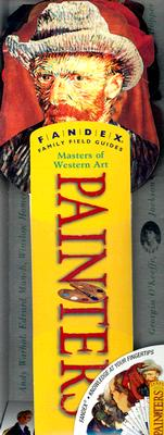 Image for Painters: Masters of Western Art (Fandex Family Field Guides)