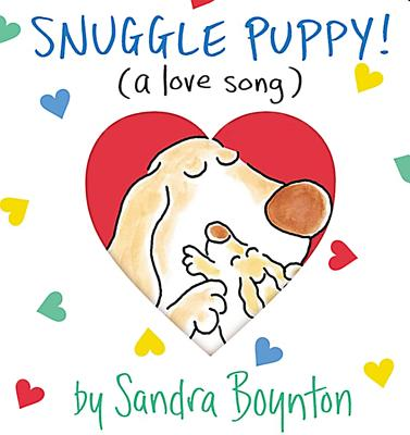 Snuggle Puppy! : A Little Love Song, Boynton, Sandra