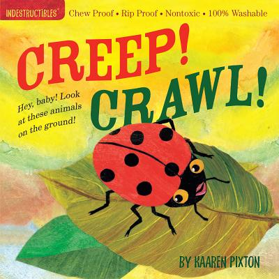 CREEP! CRAWL! (INDESTRUCTIBLES), PIXTON, KAAREN