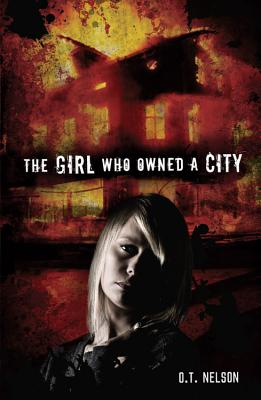 The Girl Who Owned a City, O. T. Nelson