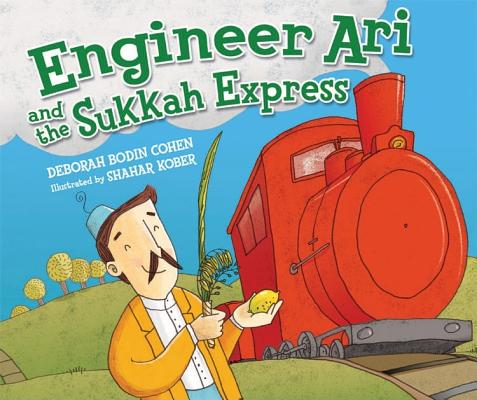 Image for Engineer Ari and the Sukkah Express