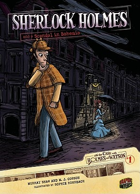 Image for Sherlock Holmes and a Scandal in Bohemia: Case 1 (On the Case with Holmes and Watson)