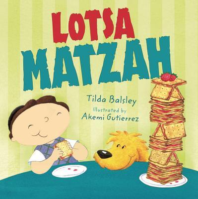 Image for Lotsa MAtzah