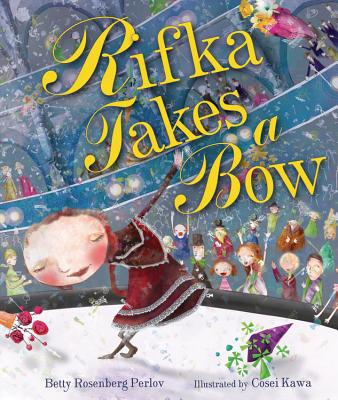 Rifka Takes a Bow (Kar-Ben Favorites), Betty Rosenberg Perlov