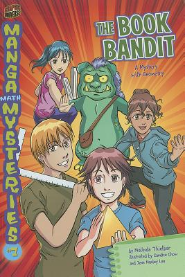 The Book Bandit: A Mystery with Geometry (Manga Math Mysteries (Paperback)), Thielbar, Melinda