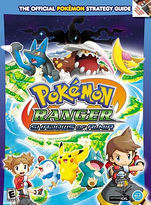 Pokemon Ranger: Shadows of Almia: Prima Official Game Guide
