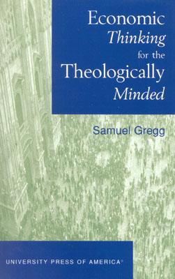 Image for Economic Thinking for the Theologically Minded