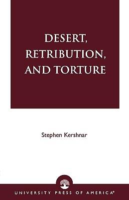 Desert, Retribution, and Torture, Kershnar, Stephen