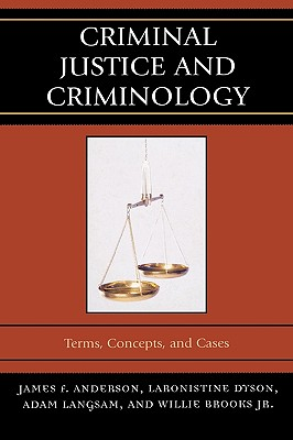 Image for Criminal Justice and Criminology: Terms, Concepts, and Cases