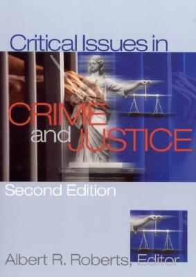 Image for Critical Issues In Crime and Justice
